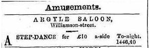 Step dance at Argyle Saloon, Bendigo 1858. Advertising (1858, May 29). Bendigo Advertiser (Vic. : 1855 - 1918), p. 1. Retrieved September 25, 2016, from http://nla.gov.au/nla.news-article87980735